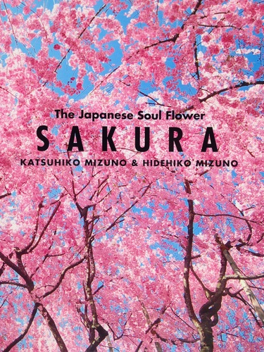 SAKURA The Japanese Soul Flower