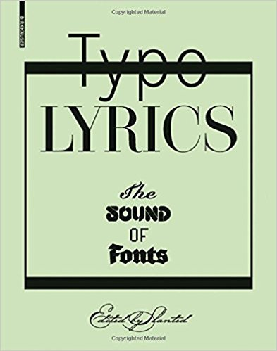 Typo Lyrics: The Sound of Fonts