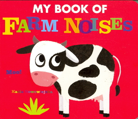 My Book of Farm Noises