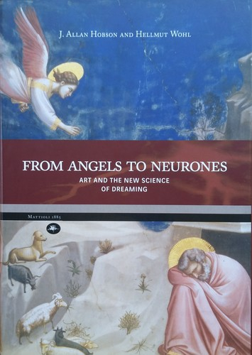 From Angels to Neurones  art and the science of Dreaming