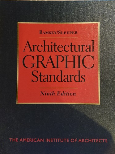 RAMSEY/SLEEPER  Artchitectural GRAPHIC Standards  Ninth Edition