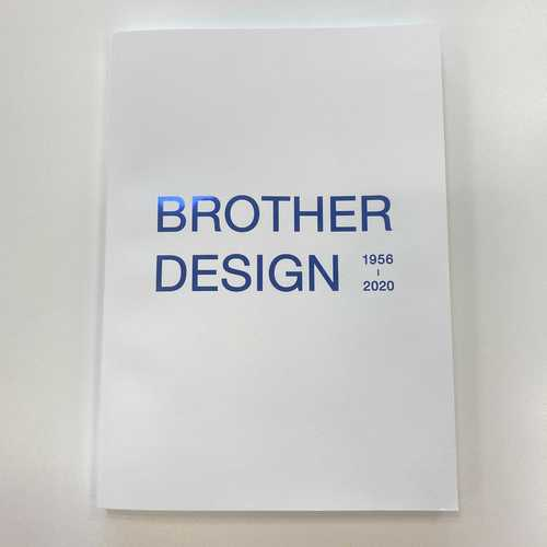 BROTHER DESIGN 1956-2020